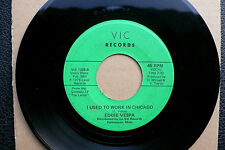 """7"""" Eddie Vespa-I used to work in Chicago/Letter to my ex-US Vic Northern"""