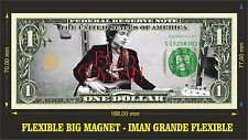Bob Dylan A IMAN BILLETE 1 DOLLAR BILL MAGNET