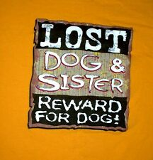 Kids' Lost Dog & Sister Reward For Dog! t-shirt Size XL Free Shipping