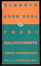 ASOR ROSA ALBERTO FUORI DALL'OCCIDENTE EINAUDI 1992 CONTEMPORANEA 6 POLITICA