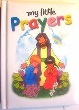 MY LITTLE PRAYERS by Brenda Ward & Stephanie Britt (Nelson/2005/94 pp) NEW