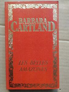 Barbara Cartland - Les belles amazones/ 1973