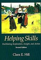 Helping Skills : Facilitating Exploration, Insight, and Action-ExLibrary