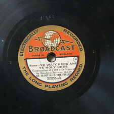 "BROADCAST 78rpm 8"" YE WATCHERS & YE HOLY ONES / MY GOD MY FATHER make me strong"