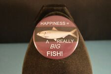 """Happiness = A Really Big Fish"" Lot of 5 Buttons Large 2 1/4"" pin pinback badges"