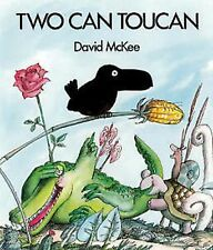 Two Can Toucan by David McKee (Paperback) New Book