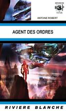 Agent des Ordres.Antoine ROBERT. Riviere Blanche 2102  SF20