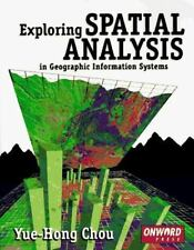 Exploring Spatial Analysis in GIS
