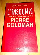 « L'insoumis : vies et légendes de Pierre Goldman » Mai 68, maos envoi d'auteur