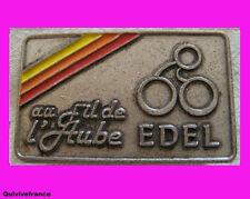 BG2868 INSIGNE CYCLOTOURISME AU FIL DE L'AUBE EDEL