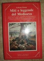 ERBERTO PETOIA - MITI E LEGGENDE DEL MEDIOEVO - 1ED. 1992 NEWTON (RM)