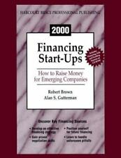 Financing Start-Ups: How to Raise Money for Emerging Companies with CDROM