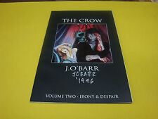 The Crow Trade paperback - VOLUME 2 - SIGNED by O'BARR 1996 *