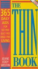 The Thin Book: 365 Daily Aids for Fat-free, Guilt-