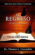 El Regreso: Un comentario bíblico de 1 y 2 Tesalonicenses (Notas de Fe del Nuevo