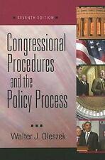 Congressional Procedures and the Policy Process by Oleszek W