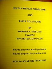 WATCH REPAIR PROBLEMS AND SOLUTIONS-- WARREN H NIEBLING
