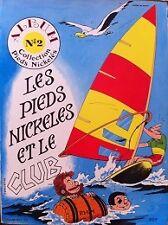 LES PIEDS NICKELES (ED; Ventillard) - T2 : Les Pieds Nickelés et le club