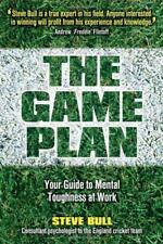 The Game Plan: Your Guide to Mental Toughness at Work by Steve Bull | Paperback