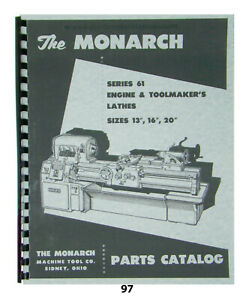 """Monarch Lathe Parts Manual for Series 61 Sizes 13"""", 16"""" & 20""""  *97"""