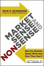 Market Sense and Nonsense: How the Markets Really Work (and How They Don't), Sch