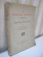 LA PEINTURE ANCIENNE A L'EXPOSITION DE L'ART BELGE 1923