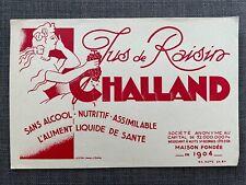 Ancien Buvard Jus de Raisin Challand - Collection -  Boisson