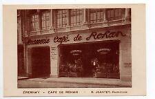 EPERNAY Marne CPA 51 le café de ROHAN R. JEANTET Propriétaire la devanture