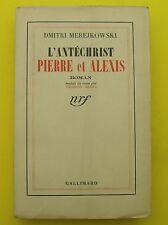 L'antéchrist - Pierre et Alexis ( Roman ) Dmitri Merejkowski - 1938