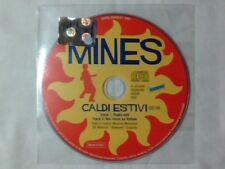 MINES Caldi estivi cd singolo PR0M0 RARISSIMO