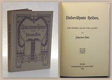 Johannes Dose Unberühmte Helden 6 Geschichten 1908 Erzählung Memoiren xz
