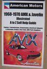 AMC AMX Javelin Self Help Book 1968 1969 1970 limited production FLASH SALE