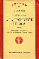L. Adams Beck   DU KASHMIR AU TIBET A LA DÉCOUVERTE DU YOGA