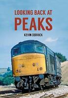 Looking Back At Peaks by Kevin Derrick (Paperback, 2017)