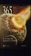 365 racconti sulla fine del mondo Delos Book  2012