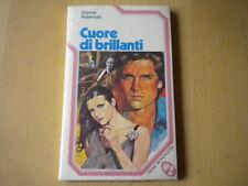 Cuore di brillantiAlderman GiannaMondadoriLibroi rosaromanzo amore Nuovo