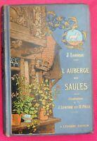 ENFANTINA. L' Auberge des Saules. Ed. Lemerre. Cartonnage illustré in-8°. TBE