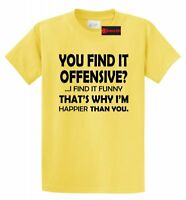 You Find It Offensive I Find It Funny T Shirt Sarcastic Mean Party Tee S-5XL