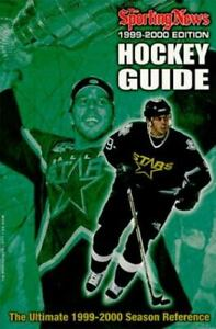Hockey Guide: Hockey Guide : 1999-2000 Edition by Sporting News Staff (1999, Pap