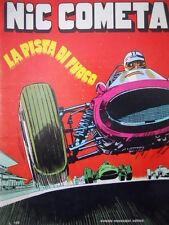 NIC COMETA La Pista di fuoco 1968 ed. Mondadori [G68C]