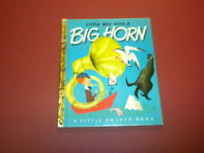 LITTLE BOY WITH A BIG HORN - Little Golden Book - FIRST EDITION (A)