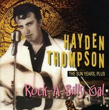 Hayden Thompson - Rockabilly Gal (The Sun Years Plus, 2008)