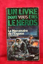 LDVELH - Défis fantastiques: Le Mercenaire de l'espace - Andrew Chapman