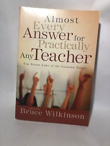 Almost Every Answer for Practically Any Teacher: The Seven Laws of the Learner