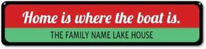 Home Is Where The Boat Is Customized Lake House Sign