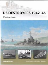 BL Osprey Vanguard 165, US Destroyers 1942-45  Softcover Reference  ST VF