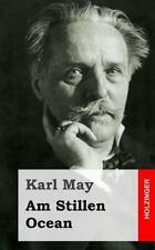 Am Stillen Ocean by Karl May (2013, Paperback)