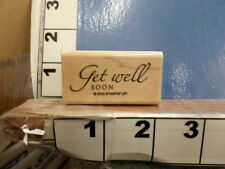 Get well soon saying Stampin Up Rubber Stamp 8D