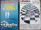 1983 LOTTO ROMANZI URANIA (MILLEMONDINVERNO); 'FUTURO IN TRANCE' DI WALTER TEVIS