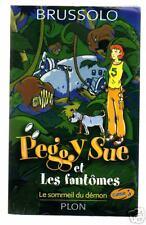 Serge BRUSSOLO Peggy Sue et les Fantômes : Le sommeil du démon Plon 2001 EO NEUF